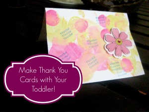 Make Thank You Notes with Your Toddler! - Farm Fresh Family